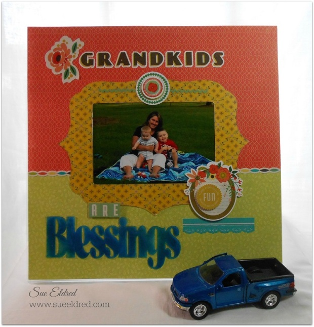Grandkids are Blessings Layout with Truck