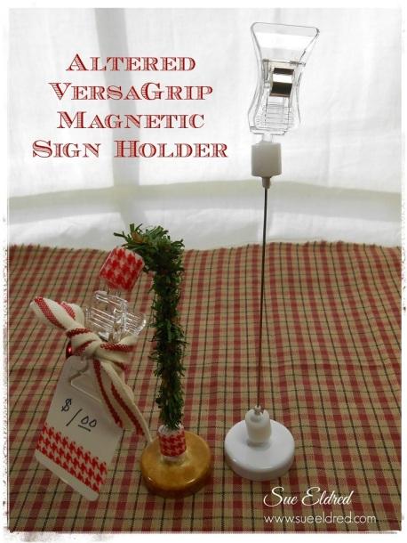 Altered VersaGrip Magnetic Sign Holder
