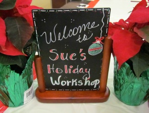 2014 Holiday Workshop Deflecto Sign