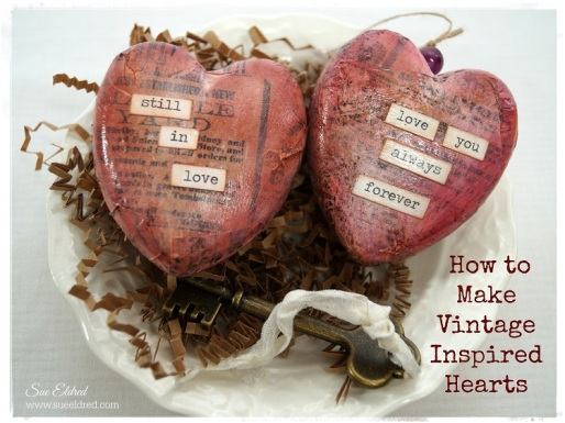 How to Make Vintage Inspired Hearts