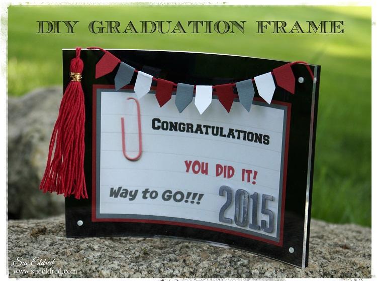 DIY Graduation Frame with Tassel – Sue\'s Creative Workshop