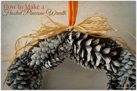 How to make a Frosted Pinecone Wreath