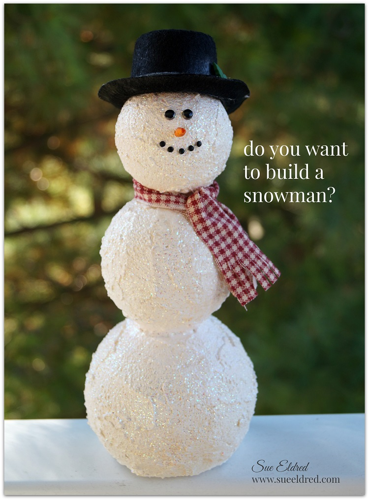 How to build a snowman with smoothfoam sue 39 s creative for I want to make a snowman