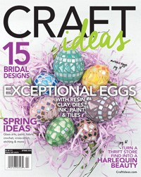 Craft Ideas Magazine Spring 2016