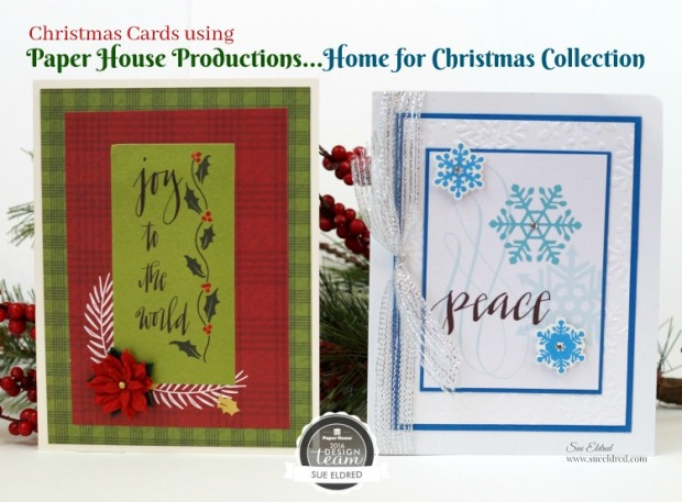 christmas-cards-using-paper-house-productions-home-for-christmas-collection-sues-creative-workshop