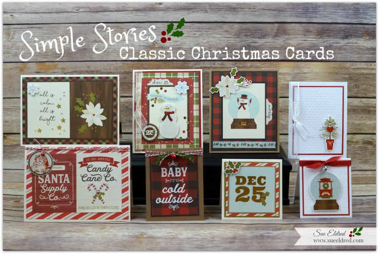 Simple Stories Classic Christmas Cards Sue S Creative Workshop