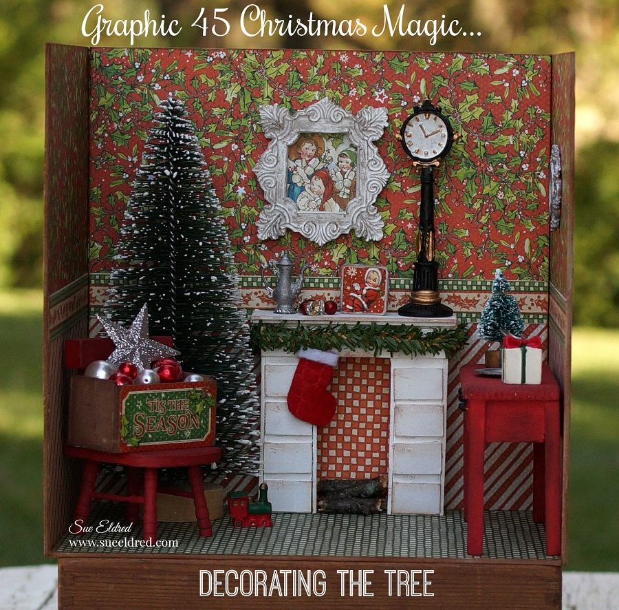 Graphic 45 Christmas Magic...Decorating the Tree-Sue's Creative Workshop-www.sueeldred.com 7953
