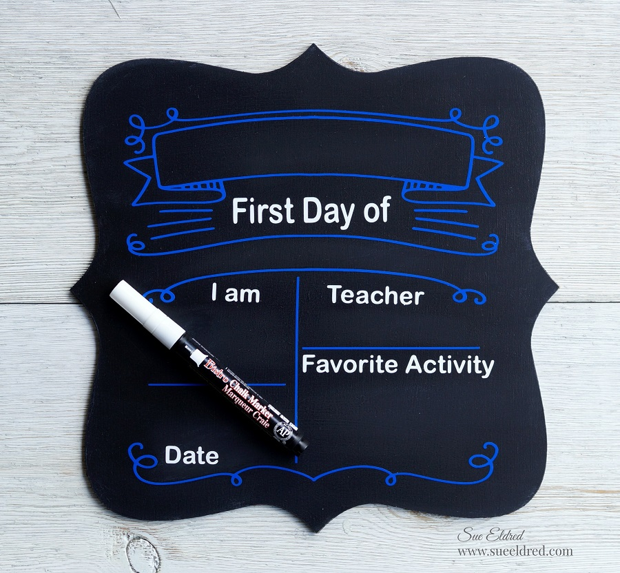 First Day Back to School Signs | Sue's Creative Workshop