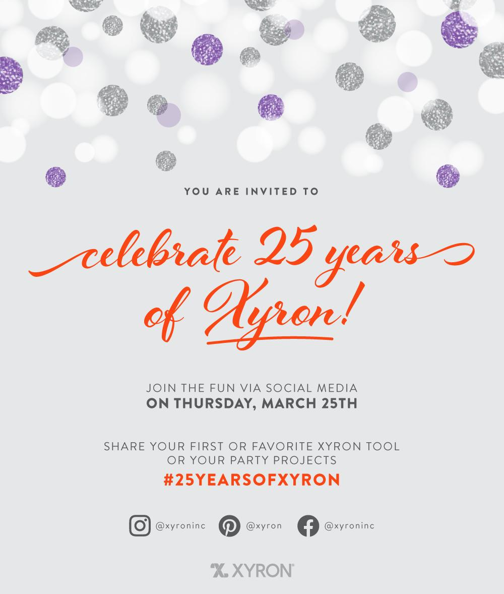 Xyron 25th Anniversary