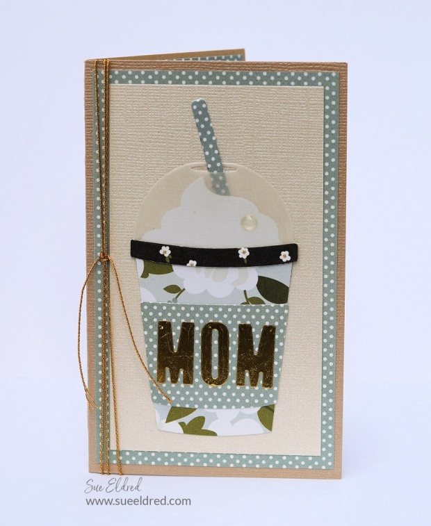 A coffee themed card for Mom