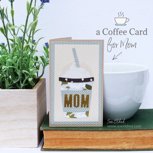 a Coffee Card for Mom