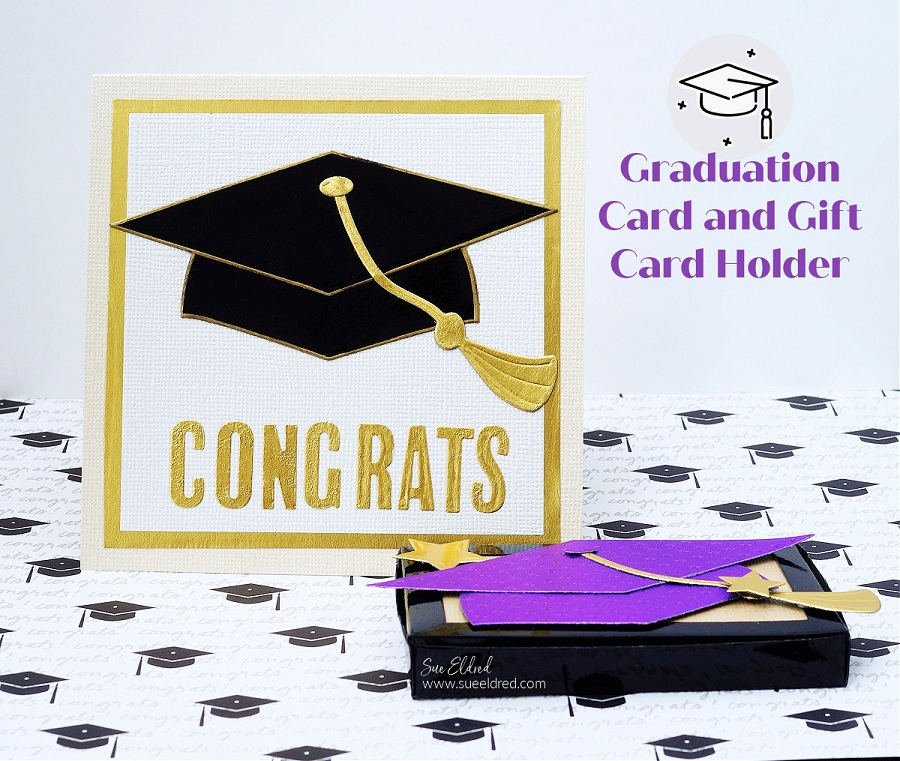 Graduation Card and Gift Card Holder-Sue's Creative Workshop www.sueeldred.com 7576